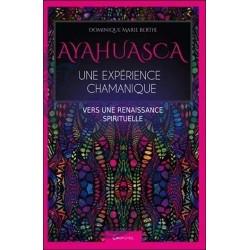 Ayahuasca - Une expérience...