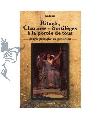 Rituels, charmes et...
