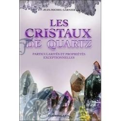 Les cristaux de quartz -...