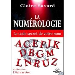 La numérologie - Le code...